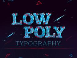 分享丨Low poly typography 创意字体设计